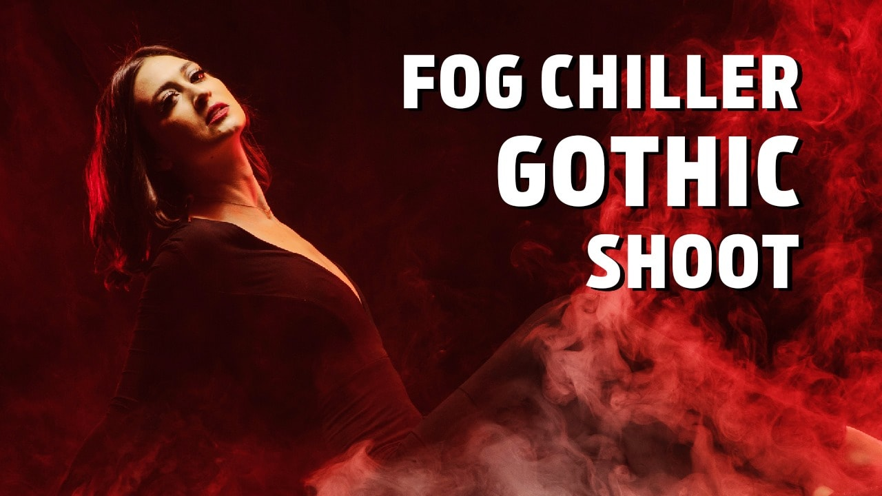 Gothic Shoot with Fog Chiller